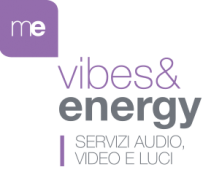Vibes&Energy - servizi audio video e luci - Maia Eventi